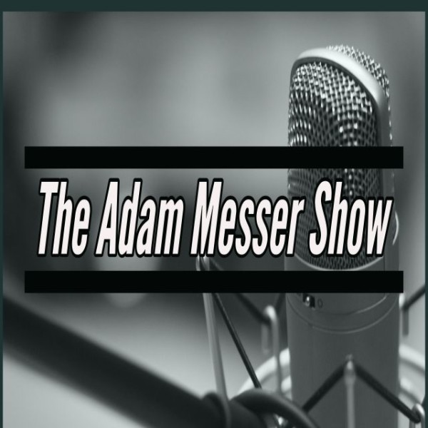The Adam Messer Show