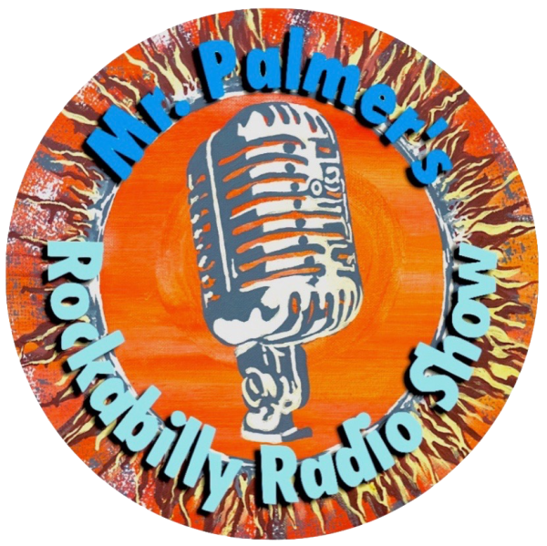 Mr. Palmer's Rockabilly Radio Show
