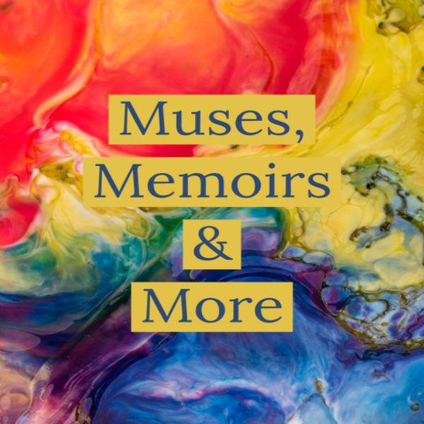 Muses Memoirs & More