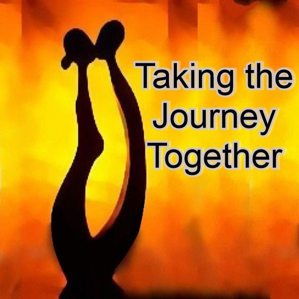 Taking the Journey Together
